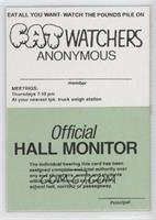 Fat Watchers/Hall Monitor