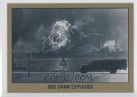 USS Shaw Explodes
