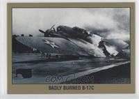 Badly Burned B-17C