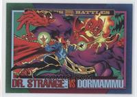 Dr. Strange Vs. Dormammu
