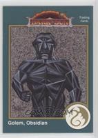Golem, Obsidian