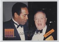 O.J. and Bob Hope