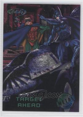 1995 Fleer Metal Batman Forever #85 - Target Ahead