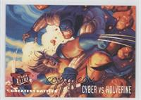 Greatest Battles - Cyber VS Wolverine