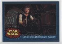 Han in the Millennium Falcon