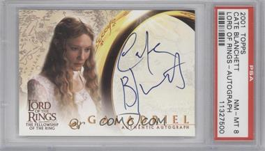 2001 Topps The Lord of the Rings: The Fellowship of the Ring - Autographs #CABL - Cate Blanchett as Galadriel [PSA8]