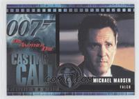 Michael Madsen as Falco
