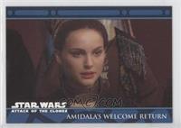 Amidala's Welcome Return
