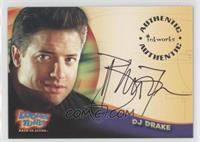 Brendan Fraser as DJ Drake