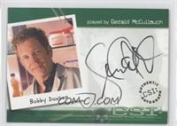 Gerald McCullouch as Bobby Dawson