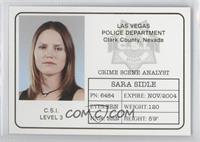 Sara Sidle ID Badge
