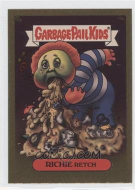 2003 Topps Garbage Pail Kids All-New Series 1 Foil Stickers Gold #18a - Richie Retch