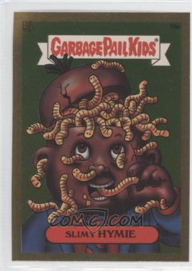 2003 Topps Garbage Pail Kids All-New Series 1 Foil Stickers Gold #19a - Slimy Hymie
