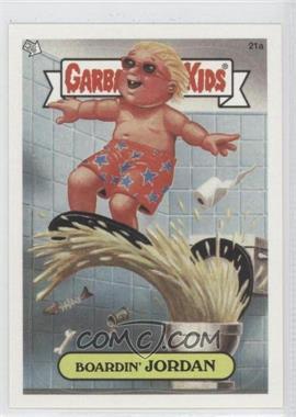 2003 Topps Garbage Pail Kids All-New Series 1 #21 - Boardin' Jordan