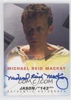 Michael Reid Mackay as Jason/