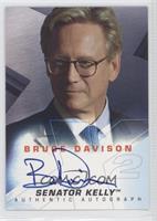 Bruce Davison as Senator Kelly