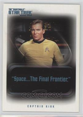 "2004 Rittenhouse The ""Quotable"" Star Trek Original Series Promos #P1 - Captain Kirk"