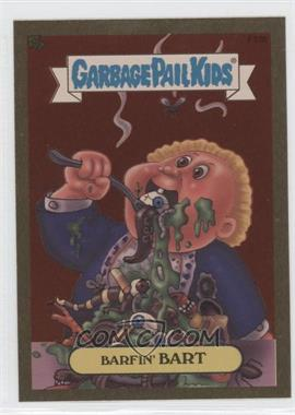2004 Topps Garbage Pail Kids All-New Series 2 - [???] #F15b - Barfin' Bart