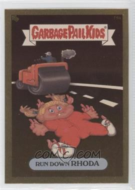 2004 Topps Garbage Pail Kids All-New Series 2 [???] #F6a - Run Down Rhoda