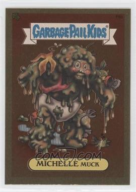 2004 Topps Garbage Pail Kids All-New Series 2 [???] #F8b - Michelle Muck