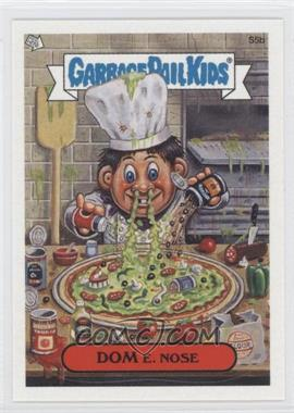 2004 Topps Garbage Pail Kids All-New Series 2 [???] #S5b - Dom E. Nose