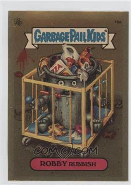 2004 Topps Garbage Pail Kids All-New Series 3 - [???] #16a - Robby Rubbish