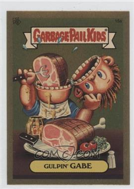 2004 Topps Garbage Pail Kids All-New Series 3 [???] #15a - Gulpin' Gabe