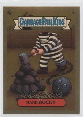 2004 Topps Garbage Pail Kids All-New Series 3 [???] #1b - Hard Rocky
