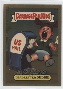 2004 Topps Garbage Pail Kids All-New Series 3 [???] #21a - Dead Letter Debbie
