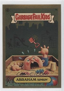2004 Topps Garbage Pail Kids All-New Series 3 [???] #7b - Abraham Sinkin'