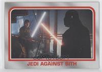 Jedi against Sith