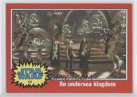 An undersea kingdom