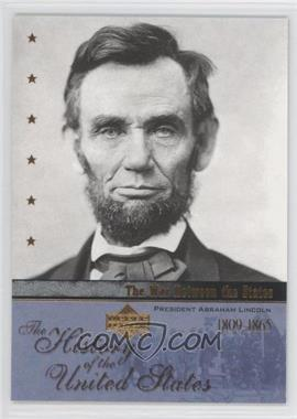 2004 Upper Deck The History of the United States #WS1 - The War Between the States - President Abraham Lincoln