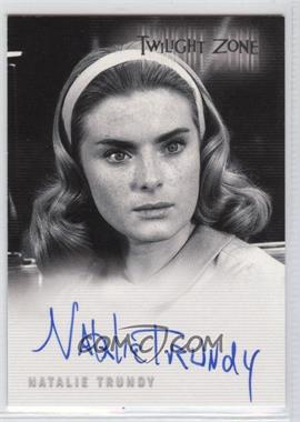 2005 Rittenhouse Twilight Zone Series 4: Science and Superstition - Autographs #A-87 - Natalie Trundy as Ellen Marshall