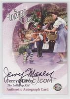Jerry Maren as The Lollipop Kid