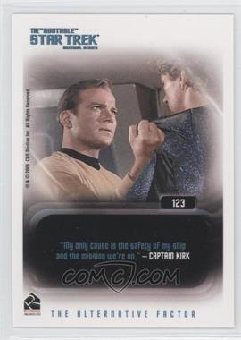 "2006 Rittenhouse Star Trek The Original Series: 40th Anniversary Series 1 - The ""Quotable"" Star Trek Original Series Expansion #123 - James T. Kirk"
