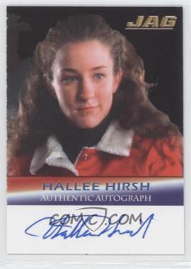 2006 TK Legacy JAG Premiere Edition - Signature Series Autographs #A19 - Hallee Hirsh