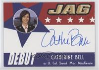 Catherine Bell as Lt. Col. Sarah 'Mac' MacKenzie