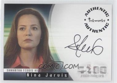 2007 Inkworks The 4400 Season 2 Autographs #A-14 - Samantha Ferris as Nina Jarvis