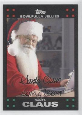 2007 Topps Santa Claus [???] #16 - Santa Claus