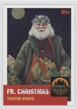 2007 Topps Santa Claus [???] #2 - Fr. Christmas