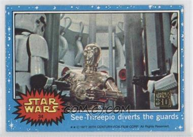 2007 Topps Star Wars 30th Anniversary Buybacks #34 - See-Threepio Diverts the Guards
