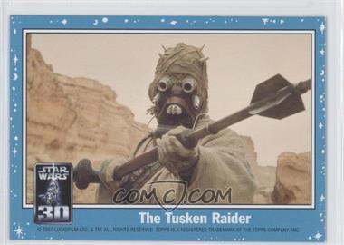 2007 Topps Star Wars 30th Anniversary Magnets #NoN - The Tusken Raider