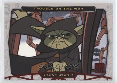 2007 Topps Star Wars 30th Anniversary Red Foil #108 - Trouble on the Way