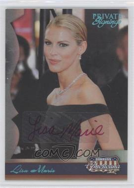 2008 Donruss Americana II - Private Signings Autographs #141 - Lisa Marie /100