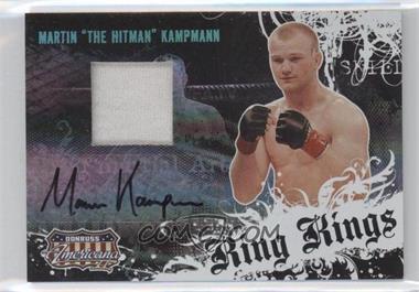 2008 Donruss Americana II - Ring Kings - Materials Prime Signatures [Autographed] [Memorabilia] #RK-MK - Martin Kampmann /500