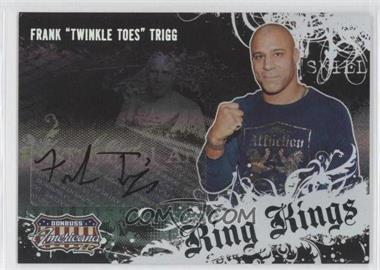 2008 Donruss Americana II - Ring Kings - Signatures [Autographed] #RK-FT - Frank Trigg /221