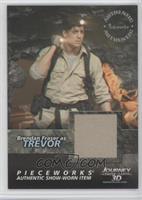 Brendan Fraser as Trevor