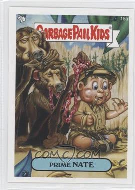2008 Topps Garbage Pail Kids All-New Series 7 - [Base] #15a - Prime Nate