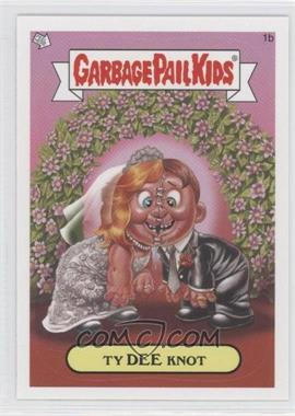 2008 Topps Garbage Pail Kids All-New Series 7 #1b - Ty Dee Knot